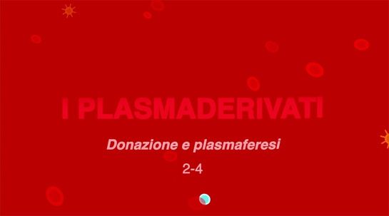 Screenshot video Plasmaderivati